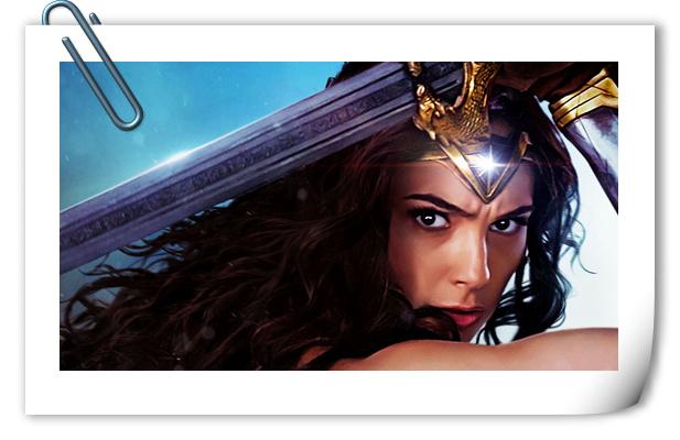 女神来了,约么?《神奇女侠》预计首周全球票房或超1.75亿美元!