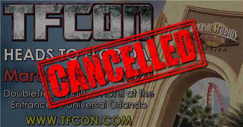 TFcon奥兰多2020变形金刚粉丝大会宣布取消